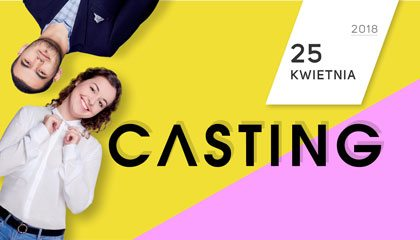 Casting – zostań twarzą WSEI