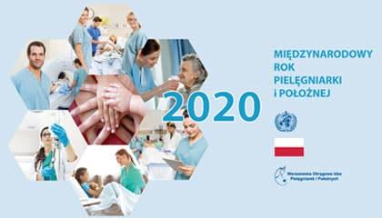 Rok 2020 Międzynarodowym Rokiem Pielęgniarki i Położnej