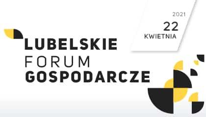 Konferencja: Lubelskie Forum Przedsiębiorczości