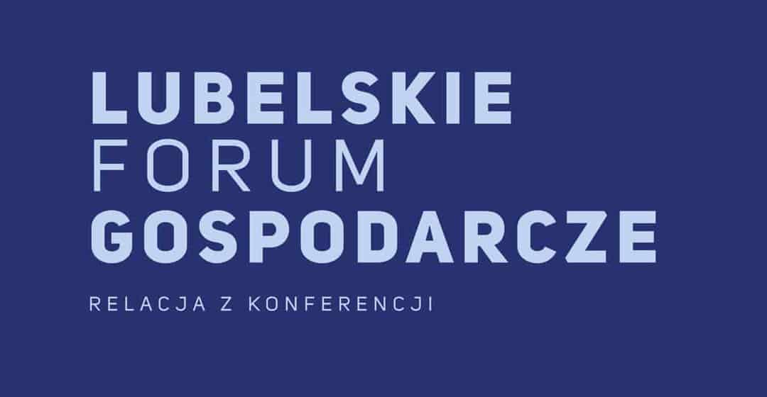 Lubelskie Forum Gospodarcze