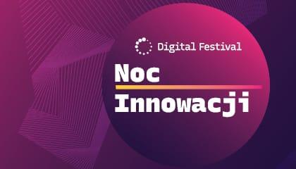 """WSEI partnerem """"Nocy Innowacji"""" Digital Festiwal"""